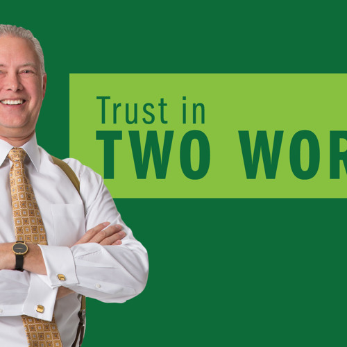Trust in Two Words - Thoughts from Kevin