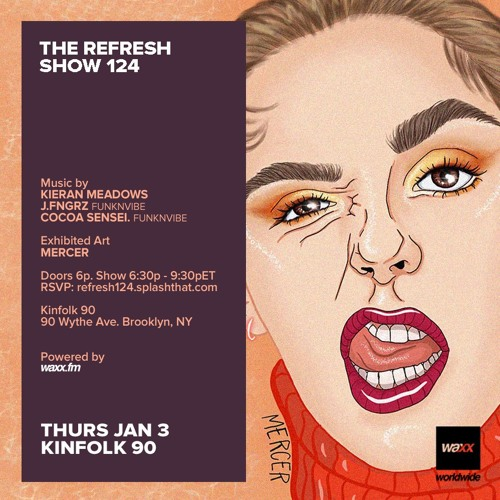 The REFRESH Radio Show # 124 (+ special guest sets from Cocoa Sensei. & J.Fngrz of FunknVibe)