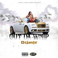 D Chase - Out The Whip Prod. By Timeline