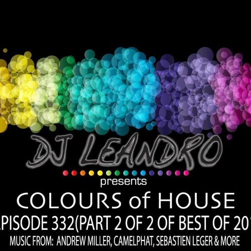 DJ Leandro presents 'Colours of House' - Episode #332