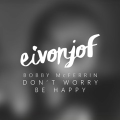 Bobby McFerrin - Don't Worry Be Happy (Remix)