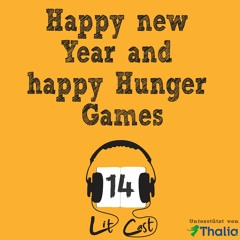 LITCAST Folge 14 - Happy new Year and happy Hunger Games