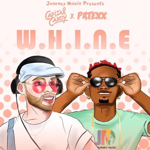 W.H.I.N.E. (Ft. Patexx)