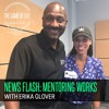 S1E9: News Flash Mentoring Works   Big Brothers Big Sisters Of Miami