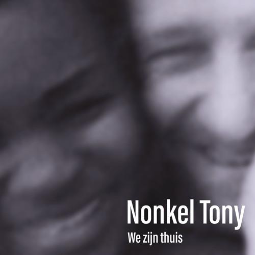 Nonkel Tony - Alles Met Liefde Doen