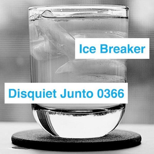 Disquiet Junto Project 0366: Ice Breaker