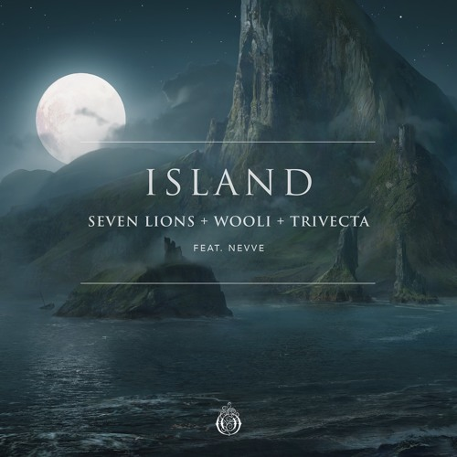 Seven Lions, Wooli, & Trivecta - Island (Feat. Nevve)