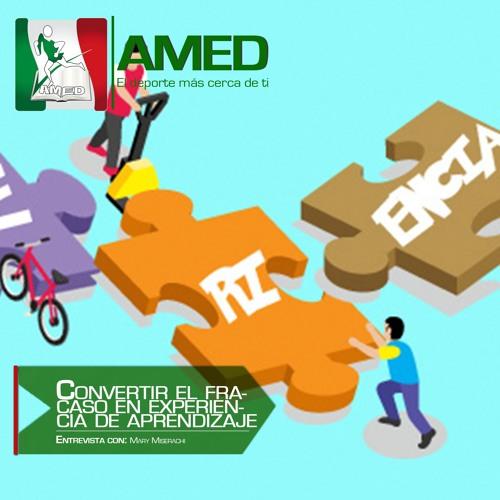Podcast 261 AMED - 5 Consejos Para Convertir Un Fracaso En Una Experiencia De Aprendizaje