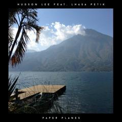 Paper Planes (feat. Lhasa Petik)