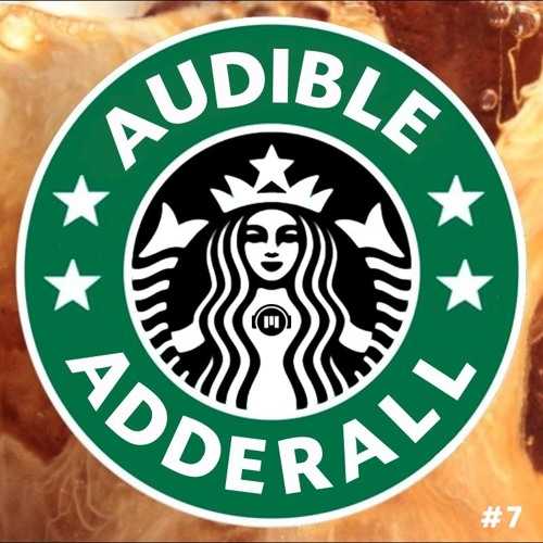 Study, Chill, Relax, Gaming ~ Audible Adderall #7