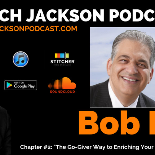 Bob Burg: The Go-Giver Way to Enriching Your Practice via Social Media