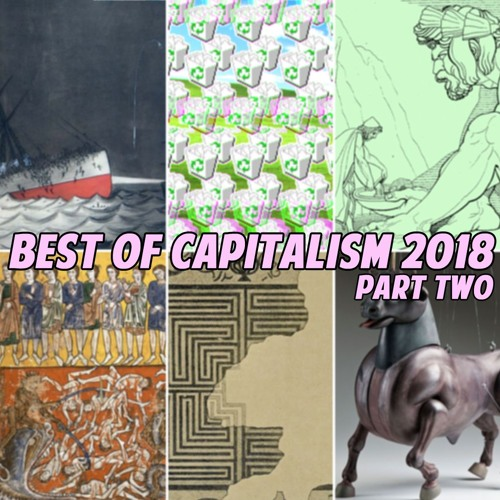 Episode 1037: Best of Capitalism, Part Two (Playlist - January 5 2019)