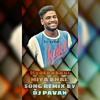 Miya Bhai Song Remix By Dj Pavanmp3 Mp3