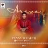 Penny Wealth - Arewa  [Prod by KennyWonder]