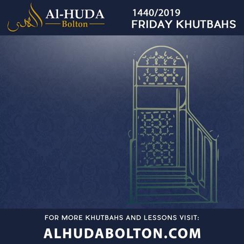 Friday Khutbahs 2019
