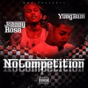 No Competition Feat. Johnny Rose (Prod. TheRealistBeatz)