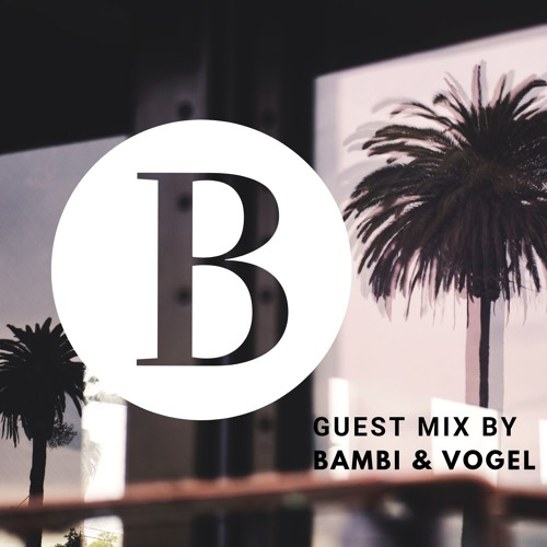 Beach Podcast  Guest Mix by Bambi & Vogel