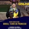 Brasil, Terra da Promessa - Escola Profética Online