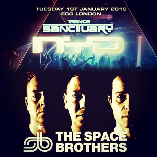 The Space Brothers Classics Set Live From Trance Sanctuary Nyd