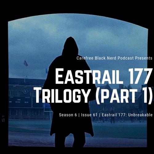 CBN Season 6 | Issue 61 | Eastrail 177: Unbreakable