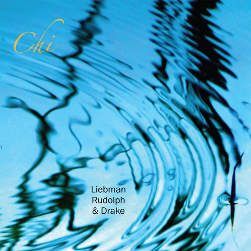 """2. Becoming - (from D.Liebman, A. Rudolph, H.Drake """"Chi"""")"""