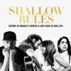 Shallow Rules (ShyBoy as Bradley Cooper & Lady Gaga vs Dua Lipa)