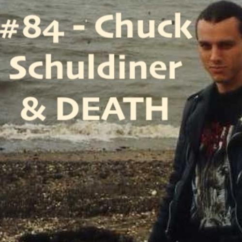 #84 - Chuck Schuldiner & DEATH