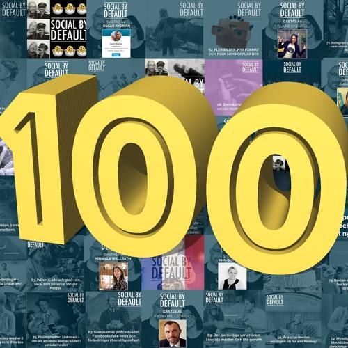 100 avsnitt om sociala medier - en milstolpe