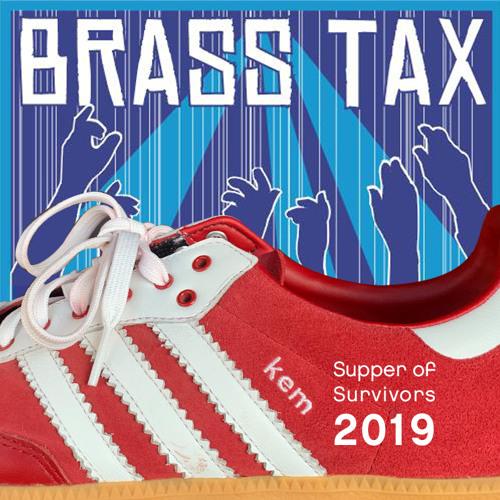 Brass Tax - Supper of Survivors 2019