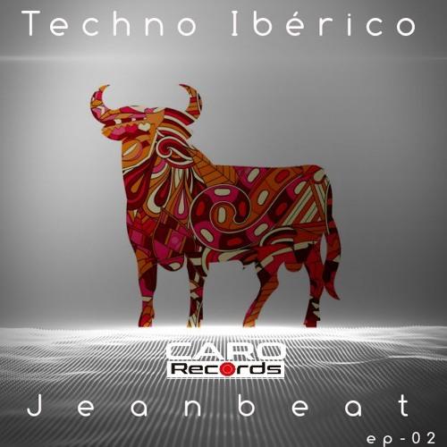 Techno Ibérico -Jeanbeat (Caro Records)