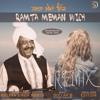 Ramta Mema Wich Remix - Hazara Singh - Dollar D - $D - Punjabi Old Songs