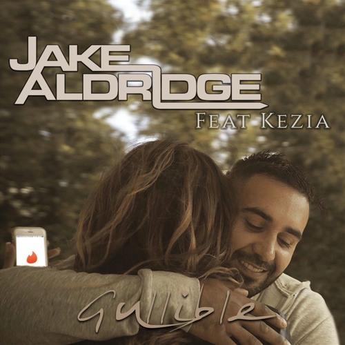 Jake Aldridge - Gullible