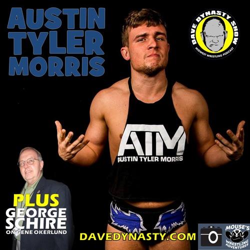 EP117 (w/h Austin Tyler Morris & George Schire)
