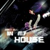 IN MY HOUSE 2 - AHMET KILIC