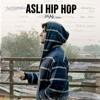 Download Asli Hip Hop   Gully Boy   MAk remix Mp3