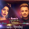 Sohnea - (Remix)- Rework - Miss Pooja, Milind Gaba - Dj. Heefaj