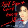 Michael Jackson -They Don`t Care About Us (DJ TvorogOFF Remix)