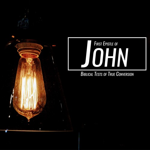 From Condemnation to Confidence:  1 John 3:19 - 24
