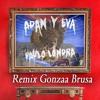 Paulo Londra - Adan y Eva (Remix Gonzaa Brusa)