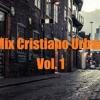 Mix Cristiano Urbano Vol.1