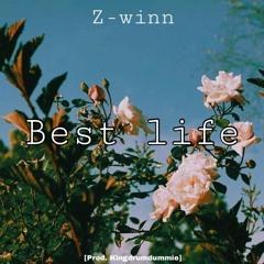 """""""Best Life"""" (Prod. KINGDRUMDUMMIE)"""