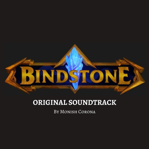 Bindstone (Main Theme)