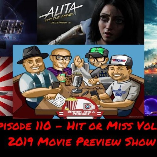 Episode 110 - Hit or Miss Vol. 3: 2019 Movie Preview Show