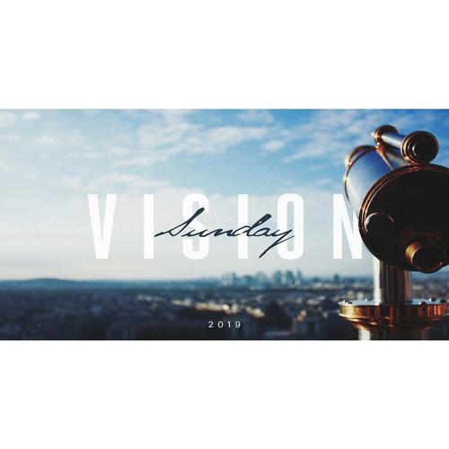 Vision Sunday // 1.6.19