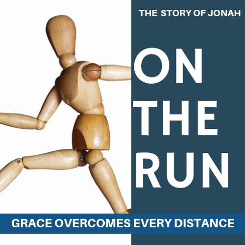 On the Run: The Story of Jonah