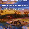 NA30 Ep.126 HockeyTown