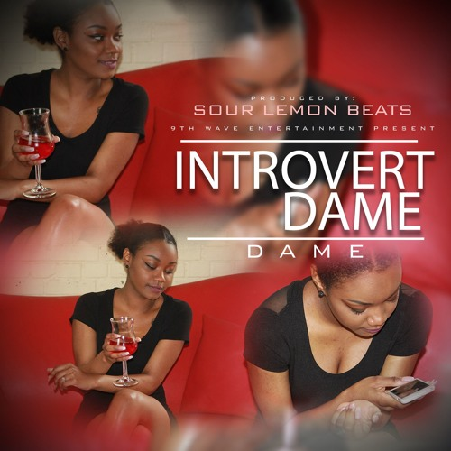 Introvert Dame