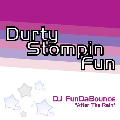 DJ FunDaBounce - After The Rain (clip)