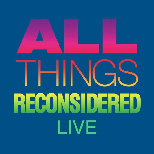 All Things Reconsidered Live #95