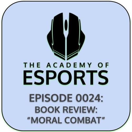"Episode 0024: Book Review: ""Moral Combat"" by Patrick M. Markey, PhD & Christopher J. Ferguson, PhD"